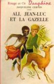CERVON Jacqueline - Ali, Jean-Luc et la gazelle