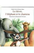 CLAIR Andrée, BOUBOU HAMA - Le lièvre, le chameau et l'éléphant