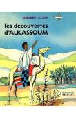 CLAIR Andrée - Les découvertes d'Alkassoum