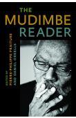 MUDIMBE V. Y., FRAITURE Pierre-Philippe et ORRELLS Daniel (éditeurs) - The Mudimbe Reader
