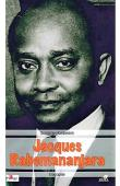 RANAIVOSON Dominique - Jacques Rabemananjara. Biographie