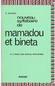 DAVESNE André - Nouveau syllabaire de Mamadou et Binéta à l'usage des écoles africaines