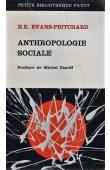 EVANS-PRITCHARD E. E. - Anthropologie sociale