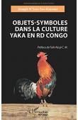 N'SOKO SWA-KABAMBA Joseph - Objets-symboles dans la culture Yaka en RD Congo