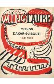 MINOTAURE n° 2 - Mission Dakar-Djibouti. 1931-1932