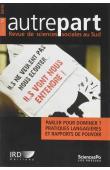 AUTREPART - 73 , BORNAND Sandra, DEGORCE Alice, LEGUY Cécile (éditeurs scientifiques) - Parler pour dominer ? Pratiques langagières et rapports de pouvoir