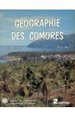 BATTISTINI René, VERIN Pierre - Géographie des Comores