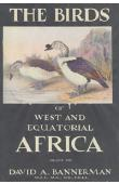 BANNERMAN David Armitage - The Birds of West and Equatorial Africa
