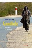 HANSEN Bernd - Gandiole : Menschen am Senegal