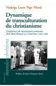 NLEND NGO Nadeige Laure - Dynamique de transculturation du christianisme. L'expérience du missionnaire protestant Jean-René Brutsch au Cameroun (1946-1960)