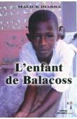 DIARRA Malick - L'enfant de Balacoss