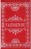 RIETHY J. - Histoire populaire du Général Faidherbe