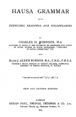 ROBINSON Charles Henry, BURDON J. Alder (Major) - Hausa grammar with Exercises, Readings and Vocabularies. New and Revised Edition