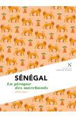 CESSOU Sabine - Sénégal. La pirogue des marchands