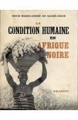 MARIE ANDRE DU SACRE CŒUR, (soeur) - La condition humaine en Afrique noire