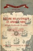 MATHIS Constant, (médecin général) - L'oeuvre des pastoriens en Afrique noire - AOF