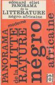 ELIET Edouard - Panorama de la littérature négro-africaine (1921 - 1962)