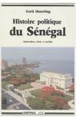 HESSELING Gerti - Histoire politique du Sénégal. Institutions, droit et société