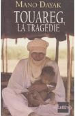 DAYAK Mano - Touareg, la tragédie