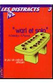 DELEDICQ André, POPOVA  A. - Wari et Solo. Le jeu de calculs africain