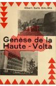 BALIMA Albert Salfo - Genèse de la Haute Volta