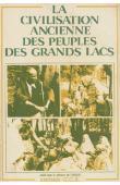 Collectif - La civilisation ancienne des peuples des grands lacs. Actes du Colloque de Bujumbura ( 4-10 septembre 1979