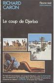 CARON Richard - Le coup de Djerba