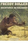 BOLLER Freddy - Aventures au Kalahari