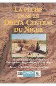 QUENSIERE J., (éditeur scientifique) - La pêche dans le Delta Central du Niger