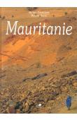 TOURNADRE Michel, DUFAU Roland, (photos), GAUTIER R., (texte), AKAR A., (calligraphie) - Mauritanie