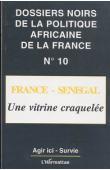 Dossiers Noirs - 10 - France-Sénégal, une vitrine craquelée
