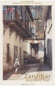 LE COUR GRANDMAISON Colette, CROZON Ariel, (éditeurs) - Zanzibar aujourd'hui