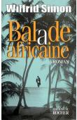 SIMON Wilfrid - Ballade africaine