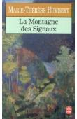 HUMBERT Marie-Thérèse - La montagne des signaux