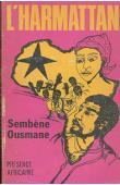 SEMBENE Ousmane - L'harmattan I: Référendum
