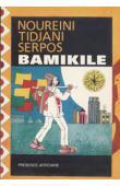 TIDJANI-SERPOS Nouréini - Bamikilé