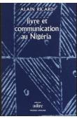 RICARD Alain - Livre et communication au Nigéria