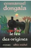 DONGALA Emmanuel Boundzéki - Le feu des origines