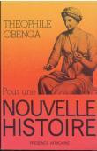 OBENGA Théophile - Pour une nouvelle histoire