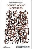 CISSE Mamadou - Contes Wolof modernes - Bilingue wolof-français