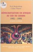 BUIJTENHUIJS Robert, THIRIOT Céline - Démocratisation en Afrique au sud du Sahara (1992-1995): un bilan de la littérature