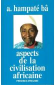 BA Amadou Hampate - Aspects de la civilisation africaine (personne, culture, religion)