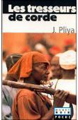 PLIYA Jean - Les tresseurs de corde (édition 2002)