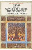 CHEVRIER Jacques - L'arbre à palabres: essai sur les contes et récits traditionnels d'Afrique noire