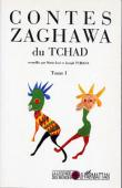 TUBIANA Joseph, TUBIANA Marie-José (recueillis par) - Contes zaghawa du Tchad. Tome I