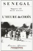 LO Magatte - Sénégal, l'heure du choix