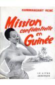 RENE Commandant - Mission confidentielle en Guinée (avec jaquette)