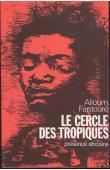 FANTOURE Mohamed Alioum - Le cercle des tropiques