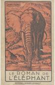 SAINT-FLORIS - Le roman de l'éléphant