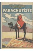 SALARDENNE Roger - Les aventures d'un petit parachutiste (volume 1, n° 1-25)